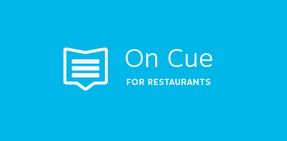 On Cue for Restaurants